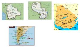Bolivia, Chile, Argentina, Uruguay, Paraguay