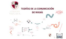 Teorías de los Medios de Masas