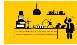 Design - O uso de animais em testes científicos