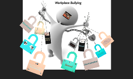 Copy of Workplace Bullying