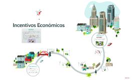 Copy of Incentivos Economicos