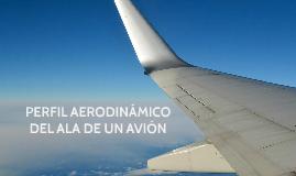 Perfil aerodinámico del ala de un avión