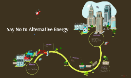 Why We Shouldn't Find Alternative Energy Sources for Fossil