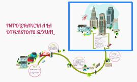 INTOLERANCIA A LA DIVERSIDAD SEXUAL