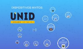 Copy of DISPOSITIVOS MIXTOS