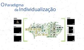 O paradigma da individualização - UFP