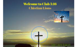 Welcome to Club 3:16