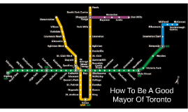 How To Be A Good Mayor Of Toronto