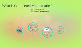 What is Connected Mathematics?