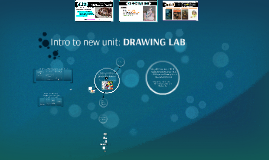 ntro to new unit: DRAWING LAB