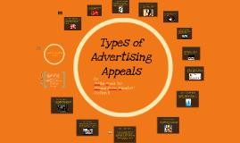 Types of Advertising Appeals by Shivani Kalra on Prezi