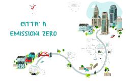 Copy of Città a emissioni zero