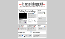 Healthcare Challenges ICD-10 (2014)