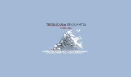 TREINADORA DE GIGANTES