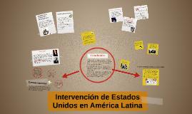 Copy of intervención de estados unidos en  América latina