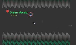 Green Vocab.