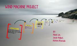 Wind Machine Project
