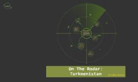 Turkmenistan Presentation