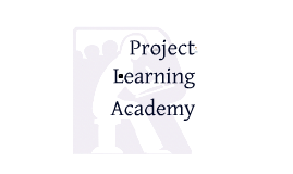 Project Learning Academy Presentation