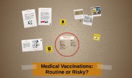 Medical Vaccinations Topic Presentation
