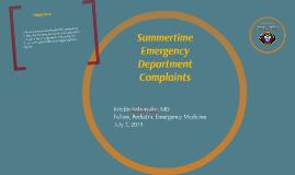 Summertime ED Complaints