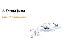A Forma Justa