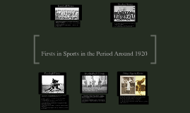 Firsts for Sports in the 1920s