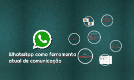 WhatsApp como ferramenta atual de comunicação