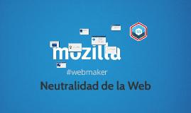 Copy of Neutralidad de la Web