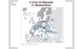 A Crise da Migração no Mediterrâneo