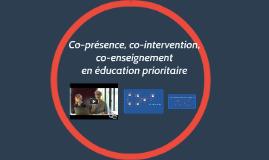 Co-présence, co-intervention, co-enseignement en éducation p