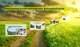 Ontwikkeling wandelroute Gassel