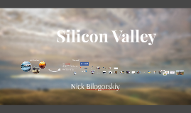 Copy of Silicon Valley