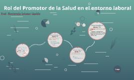 Copy of Rol del Promotor de la Salud en el entorno laboral
