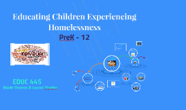 Educating Children Experiencing Homelessness