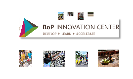 An introduction to BoP Innovation Center