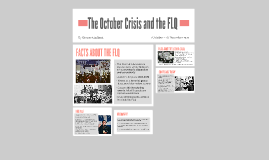 The October Crisis and the FLQ