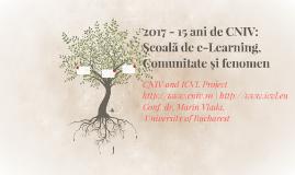 2017 - 15 ani de CNIV: