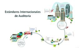 Copy of Estándares Internacionales de Auditoría