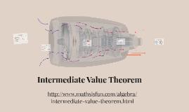 Copy of Intermediate Value Theorem