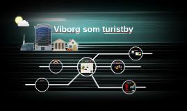 Viborg som turistby