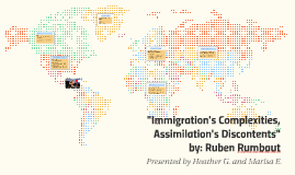 Immigration's Complexities, Assimilation's and Discontents