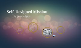 Self-Designed Mission