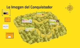 La Imagen del Conquistador
