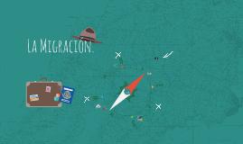 La Migración.