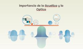 Importancia de la Acustica y la Optica
