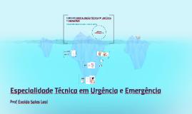 CURSO DE ESPECIALIZAÇÃO TÉCNICA EM URGÊNCIA E EMERGÊNCIA