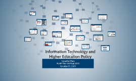 Information Technology and Higher Education Policy Portfolio