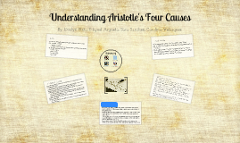 Copy of Understanding Aristotle's Four Causes