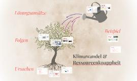 Klimawandel & Ressourcenknappheit